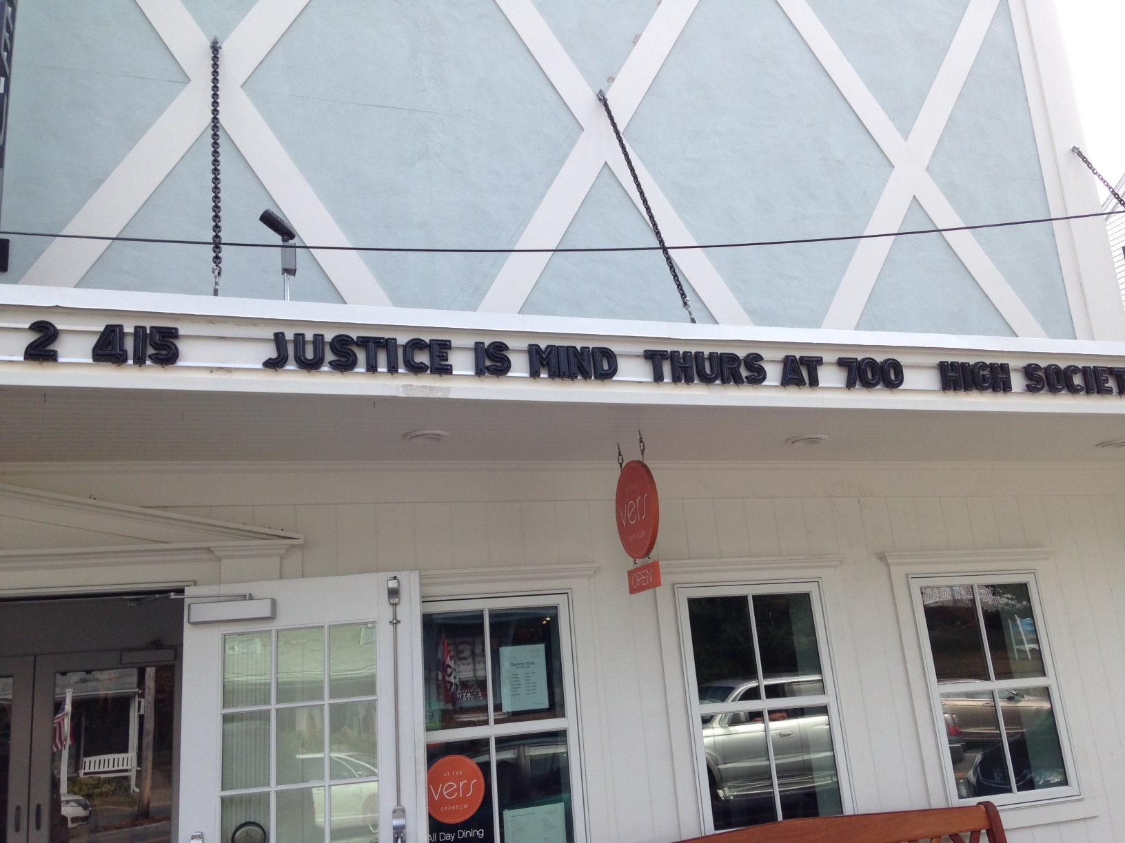 Justice Is Mind on the marquee at the Chatham Orpheum Theater!