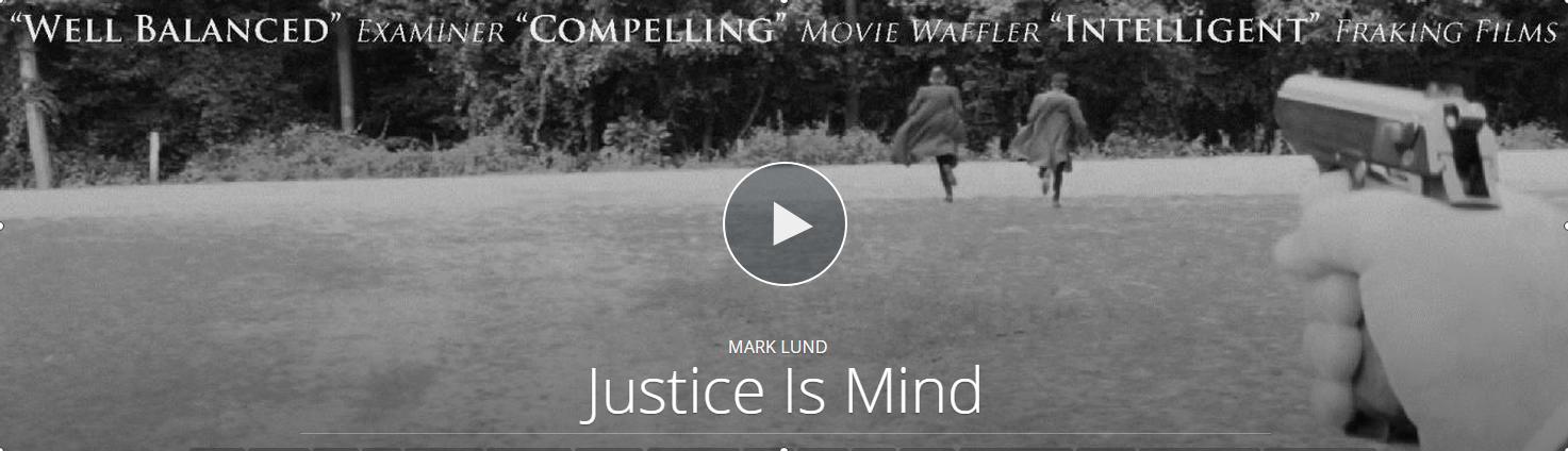 Justice Is Mind arrives on a new VOD platform on Thursday.