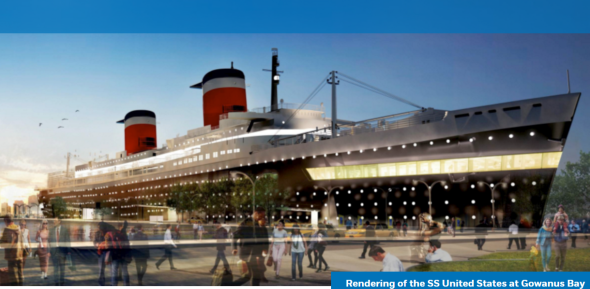 The SS United States may go to Brooklyn. Imagine the world premiere of SOS United States on the ship.